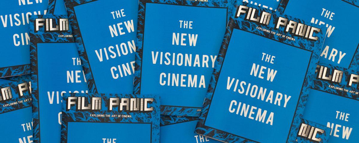 Film Panic Issue 5 The New Visionary Cinema